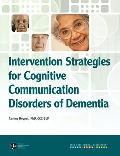 [CD] Learn about key advances in diagnosis, assessment, and intervention related to cognitive communication disorders of dementia Speech Pathology, Speech Language Pathology, Speech And Language, Speech Therapy, Alzheimer Care, Dementia Care, Alzheimer's And Dementia, Forensic Psychology, Cognitive Therapy