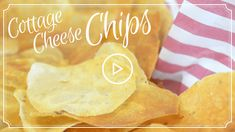 Melt cottage cheese into Cheese Crisps for a healthier alternative to potato chips.