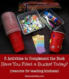 5 Activities to Complement the Book Have You Filled a Bucket Today from Moments a Day