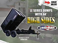 """Bri-Mar LE Series Dump Trailers are available with 44"""" high sides. Move more volume on a budget. Dump Trailers, Baby Strollers, House Plans, Budget, Baby Prams, Prams, House Floor Plans, Budgeting, Strollers"""