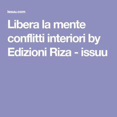Libera la mente conflitti interiori by Edizioni Riza - issuu