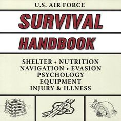 "US Air Force Survival Handbook - the old question--""If you were trapped on a desert island and could only have one book, which book would it be?""--is ridiculous. Why would anyone pick anything but this? $13"