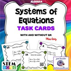 Algebra Systems of Equations Task Cards plus  Worksheet and Optional QRThis activity is designed for Algebra 1 or 2 and can be used for all three methods, and even a graphing calculator.Student  team up to solve  pairs of simultaneous linear equations.