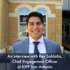 Interview with Rey Saldaña, Chief Engagement Officer, KIPP San Antonio   San Antonio Charter Moms