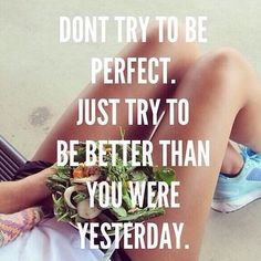 Better than yesterday  #Health #Fitness #Lifestyle #Padgram
