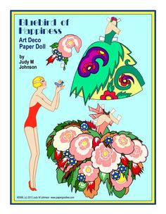 BLUEBIRD OF HAPPINESS   ART DECO STYLE PAPER DOLL by Judy M Johnson   One cute doll cooing at a bluebird in her hands, has two very Deco costumes. (two dresses and one hat) Inspired by Art Deco bridge tallies, and drawn/painted by Judy.