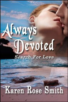 Always Devoted (Search For Love) by Karen Rose Smith, http://www.amazon.com/dp/B005KKEILC/ref=cm_sw_r_pi_dp_VLaTqb1PHJDEN