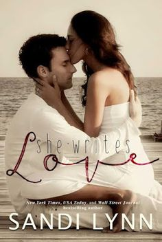 [Teaser Reveal] She Writes Love by Sandi Lynn Ya Books, Great Books, Books To Read, Summer Books, Book Show, Romance Novels, Love Book, Bestselling Author, Teaser