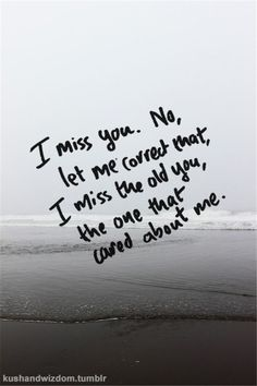 Heart Touching Sad Love Quotes I Miss You Let Me Correct . - Heart Touching Sad I Miss You Let Me Correct sad love quotes – Love Quotes - Beautiful Love Quotes, Sad Love Quotes, Love Quotes For Him, Romantic Quotes, You Broke Me Quotes, Broken Friends Quotes, You Changed Quotes, He Dont Care Quotes, Quotes About Losing Friends