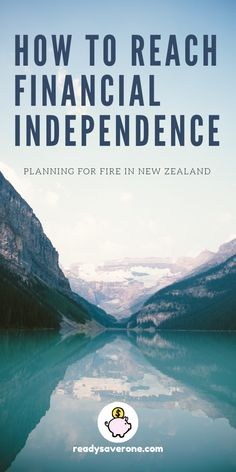 A starter-for-ten on all the things you need to consider when getting started with preparing and planning for FIRE in New Zealand. Saving For Retirement, Early Retirement, Financial Goals, To Reach, Budgeting Tips, Finance Tips, Money Management, Money Saving Tips, Personal Finance