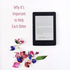 Blogging Tips: Why it is Important to Help Each Other