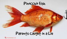 Pinocchio Fish: Parents Caught in a Lie.  have you even gotten stuck in a lie with your asd kiddo?