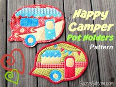 Free Pattern- Happy Camper Quilted Pot Holders!