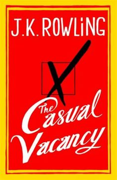 JK Rowling's first novel since the Harry Potter book series, entitled The Casual Vacancy, will be a black comedy about warring factions in Pagford, an idyllic English town - check out the book's striking cover here. Cumpleaños Harry Potter, New Books, Good Books, Books To Read, Fall Books, Jk Rowling New Book, Love Book, This Book, Messages