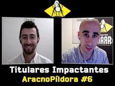 Cómo crear Titulares Impactantes con Nicolás Reyes | AracnoPíldora#6 http://blgs.co/TF0_8T