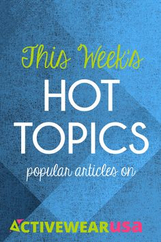 This Week's Hot Topics