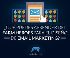 ¿Qué puedes aprender del Farm Heroes para el diseño de email marketing? http://blgs.co/bl17yu