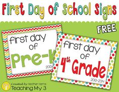 Free First Day of School Signs! 2 designs for grades Pre-K to 12th.