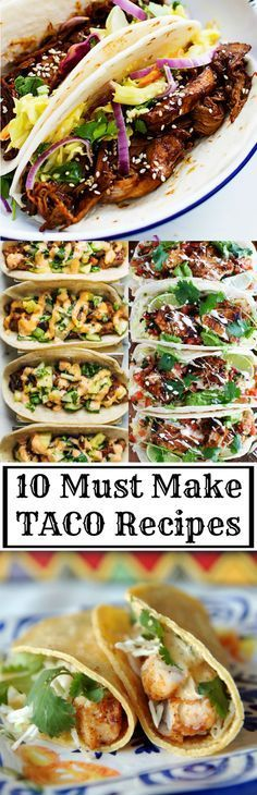 10 Must Make Taco Recipes- must try fish tacos at top Authentic Mexican Recipes, Mexican Food Recipes, Ethnic Recipes, Taco Bar Recipes, Tostada Recipes, Vegetarian Mexican, Great Recipes, Dinner Recipes, Taco Ideas For Dinner