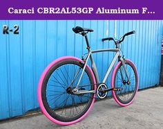 Caraci CBR2AL53GP Aluminum Frame Fixed Gear Bike, Grey/Pink, 53cm. Frame: 700C, Aluminum Alloy, 53cm; Fork: Alloy; Handlebars: Alloy; Stem: Alloy; Crankset: 48T x 170mm/Alloy; Hub: 14G x 32H/Alloy; Bearing Type: Sealed; Spoke: Steel Bladed; Tires: 700C x 35mm; G.W.: 34 lbs.; N.W.: 26 lbs.; Available Color: Green, Orange, Pink, White, White/Red. Caraci Bicycles is a new company with a great product. Specializing in fixed gear bikes they offer tons of colors and frame styles. Not to mention...