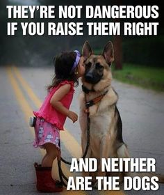 They're not dangerous if you raise them right... and neither are the dogs. /children /dogs