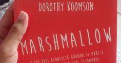 [Resenha] Marshmallow