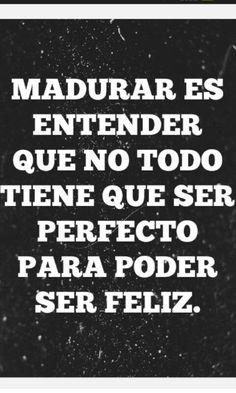 #madurar #serfeliz