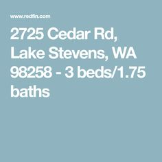 2725 Cedar Rd, Lake Stevens, WA 98258 - 3 beds/1.75 baths