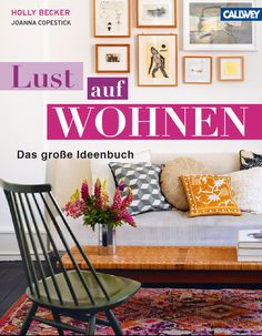 "My book, Decorate, which is being translated in German, will be called ""Lust auf Wohnen"" which is a way of saving passion for living. It will be released in September and sold in Germany, Austria and Switzerland. :)"