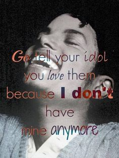 Go tell your idol you love them♥   I don't have mine anymore :(