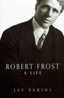 Robert Frost: A Life by Jay Parini - book cover, description, publication history. Sherwood Anderson, Sinclair Lewis, Book Authors, Books, Margaret Mitchell, Thomas Paine, Henry Miller, Robert Frost, Walt Whitman