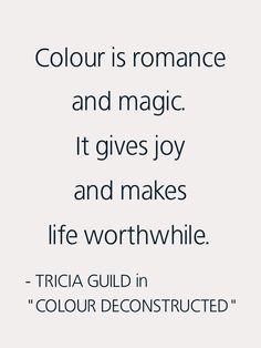 Tricia Guild on Colour.