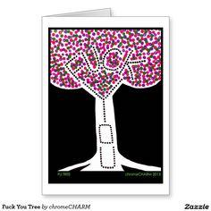 Fuck You Tree Greeting Card