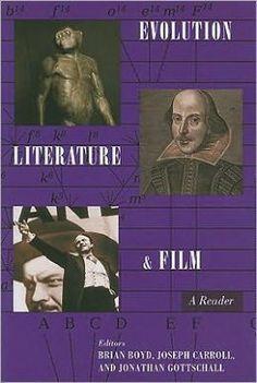 'Evolution, Literature and Film' edited by Brian Boyd, Joseph Carroll and Jonathan Gottschall  http://www.amazon.com/gp/product/0231150199/ref=as_li_ss_il?ie=UTF8&camp=1789&creative=390957&creativeASIN=0231150199&linkCode=as2&tag=theaustlitere-20  www.novelwritingretreatsaustralia.com
