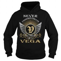 cool Never Underestimate The Power of a VEGA - Last Name, Surname T-Shirt  Check more at https://9tshirts.net/never-underestimate-the-power-of-a-vega-last-name-surname-t-shirt/