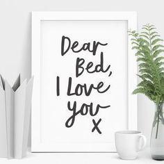Dear Bed I Love You X Typography Print Home Decor Teen Room Decor Ideas bed Dear Decor home Love Print Typography Teen Bedroom, Home Decor Bedroom, Bedroom Wall, Diy Home Decor, Bedrooms, Bedroom Quotes, Art For Bedroom, Spare Bedroom Ideas, Bedroom Prints