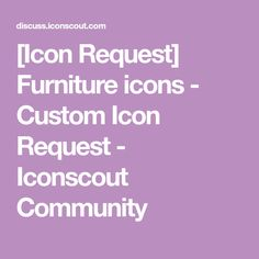 [Icon Request] Furniture icons - Custom Icon Request - Iconscout Community Pakistan Today, Custom Icons, Icon Set, Shots, Community, Furniture, Home Furnishings, Icons, Arredamento