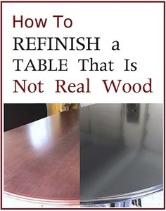 How to Refinish a Table That Is Not Real Wood   Entri Ways
