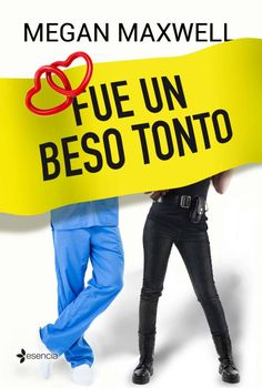 Buy Fue un beso tonto by Megan Maxwell and Read this Book on Kobo's Free Apps. Discover Kobo's Vast Collection of Ebooks and Audiobooks Today - Over 4 Million Titles! I Love Books, Books To Read, My Books, This Book, Book Club Books, Book Series, Megan Maxwell Libros, World Of Books, I Love Reading