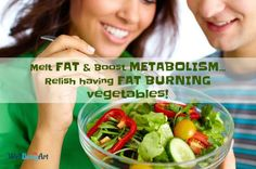 Amazing Vegetables that fires up Fat Burning and Spikes Metabolism - Fat burning Vegetables