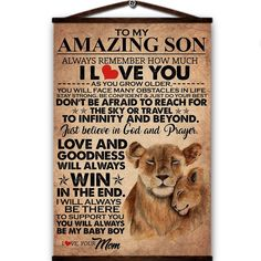 Lion canvas poster to my amazing son always remember how much i love you and goodness will always win in the end love your mom Cool Presents, Presents For Dad, Canvas Wall Decor, Canvas Frame, Love You Mom, My Love, Canvas Poster, Believe In God, To Infinity And Beyond