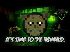IT'S TIME TO DIE OFFICIAL REMAKE (FNAF 3 Song) - DAGames - YouTube