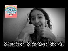 Rachel Responde #3