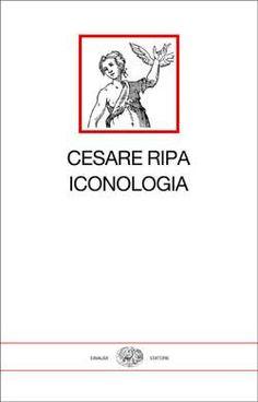 Cesare Ripa, Iconologia, I millenni (a cura di Sonia Maffei, testo stabilito da Paolo Procaccioli) - in libreria dal 29 maggio 2012