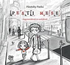 Pásztohy Panka - Pesti mese - Nagymamáknak és unokáknak Childrens Books, Snoopy, Comics, Fictional Characters, Products, Children's Books, Children Books, Kid Books, Books For Kids