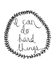 I can do hard things printable (in black, coral, or teal)