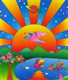 peter max. Love his work !