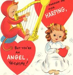 Love this harp valentine because the devil is playing the harp instead of the angel!!  #vintage #valentine
