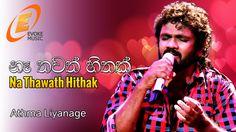 Na Thawath Hithak ( නෑ තවත් හිතක් ඔබට මෙන් මාගේ )Sinhala Song ChordsChordsSrilanka Romantic Music, Latest Music Videos, Mp3 Song Download, News Songs, Lyrics, Audio, Singer, Movie Posters, Singers