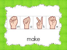 Sign language sight word cards (great additional practice for children who are visual and kinesthetic).
